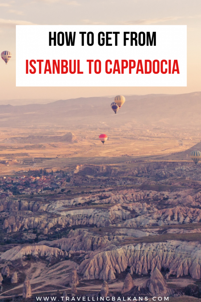 Getting From Istanbul to Cappadocia: 4 WaysGetting From Istanbul to Cappadocia: 4 Ways