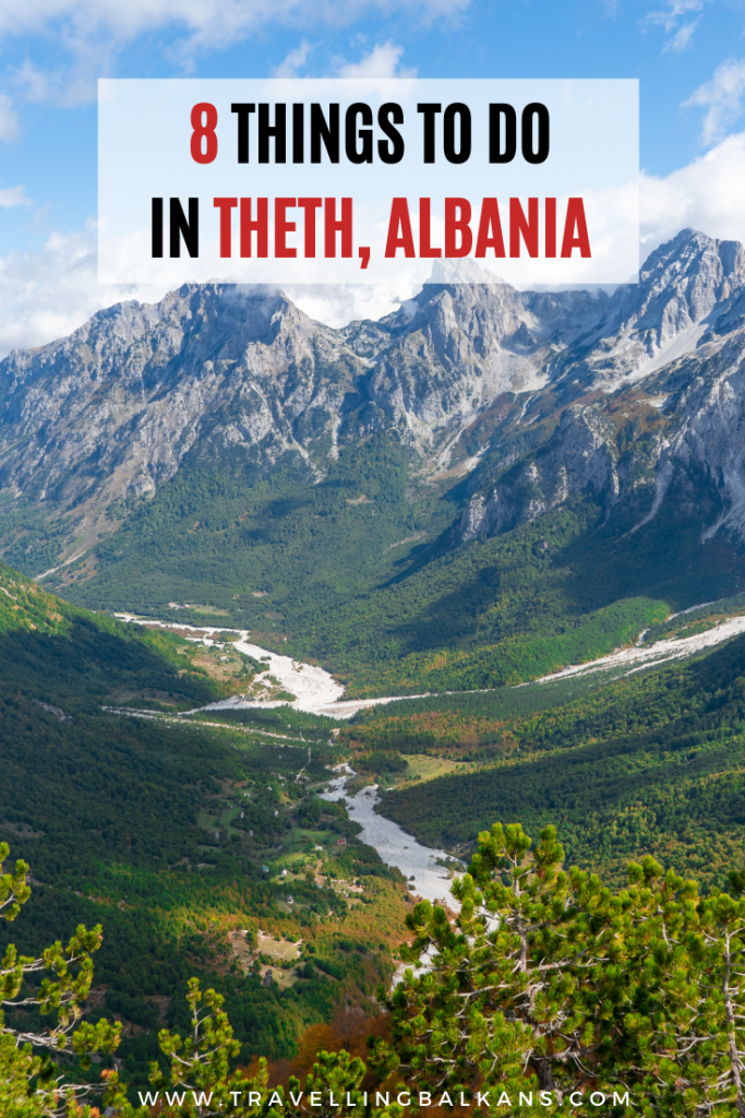 8 Things to do in Theth, Albania