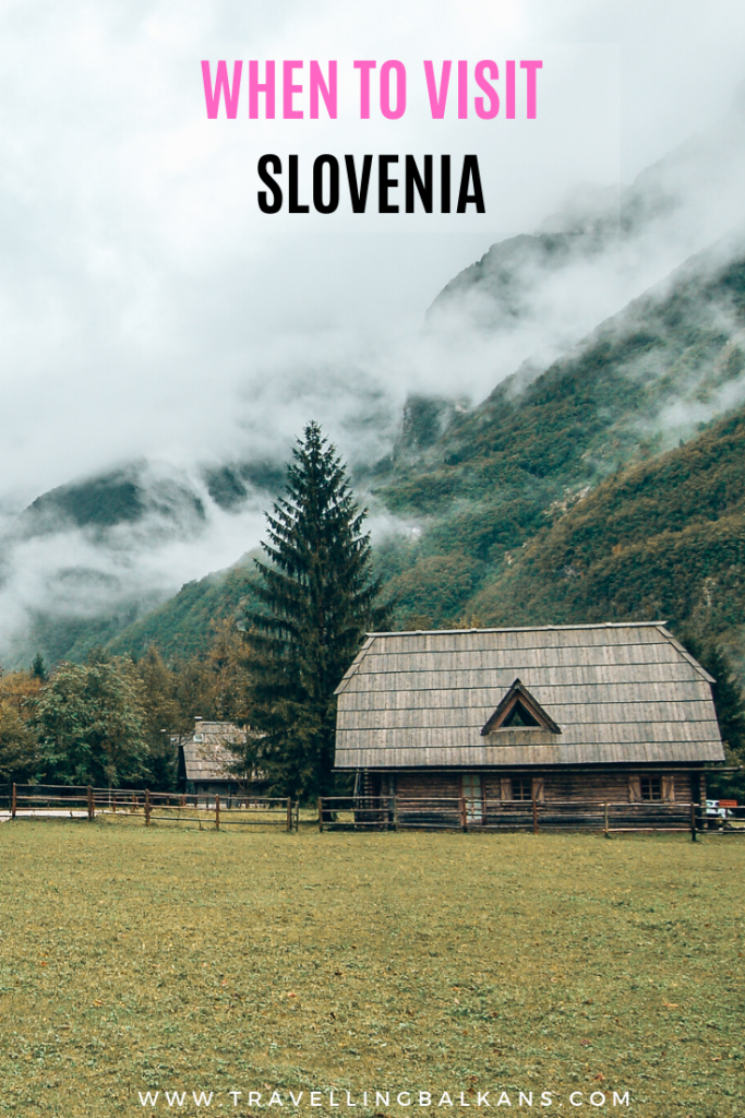 When to Visit Slovenia