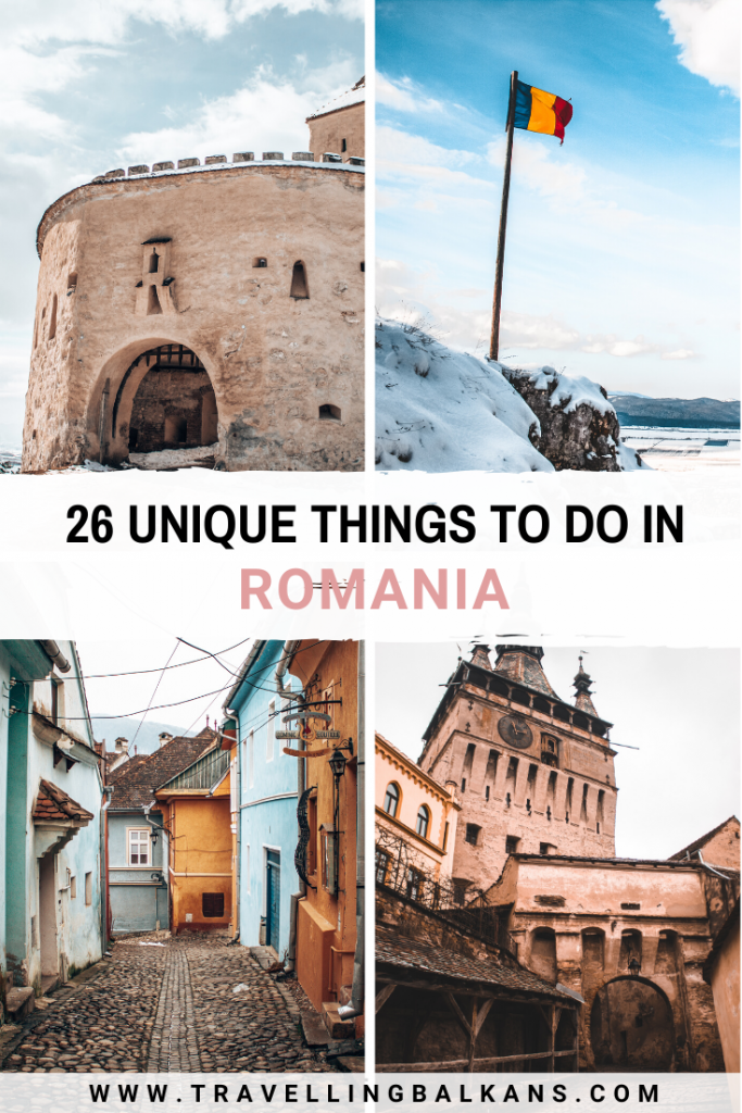 26 Unique Things to do in Romania