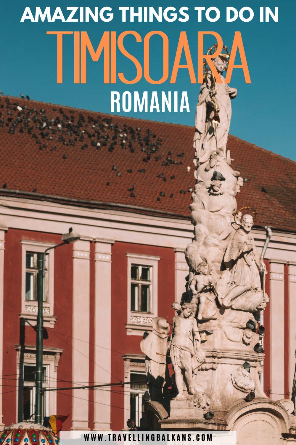 11 Incredible Things to Do in Timisoara, Romania